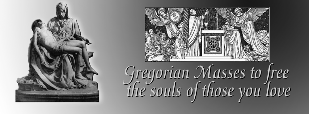 Gregorian Masses for the dead